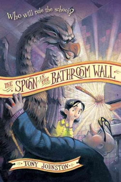 The Spoon in the Bathroom Wall (Paperback)