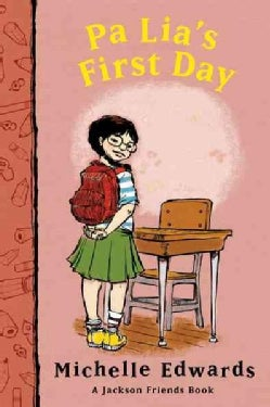 Pa Lia's First Day: A Jackson Friends Book (Paperback)