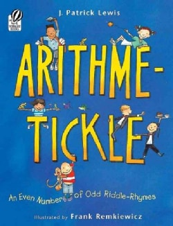 Arithme-tickle: An Even Number of Odd Riddle-rhymes (Paperback)