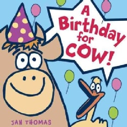 A Birthday for Cow! (Hardcover)