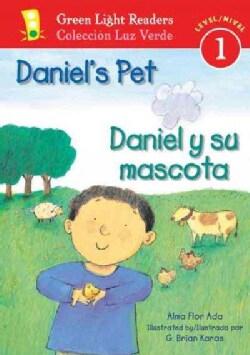 Daniel's Pet / Daniel Y Su Mascota: Level 1 (Paperback)