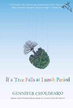 If a Tree Falls at Lunch Period (Paperback)