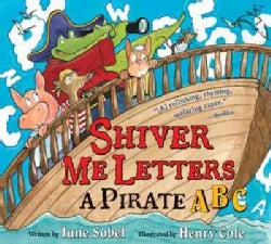 Shiver Me Letters: A Pirate ABC (Hardcover)