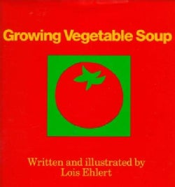 Growing Vegetable Soup (Hardcover)