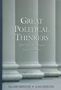 Great Political Thinkers: Plato to the Present (Paperback)