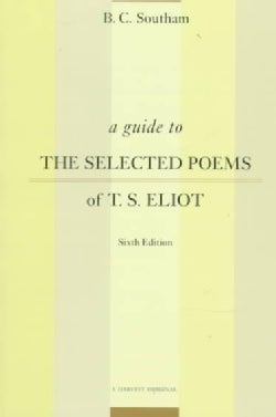 A Guide to the Selected Poems of T.S. Eliot (Paperback)