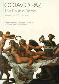 The Double Flame: Love and Eroticism (Paperback)