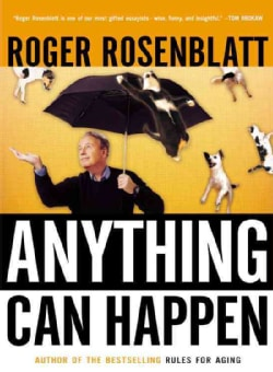 Anything Can Happen: Notes on My Inadequate Life and Yours (Paperback)