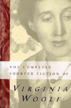 The Complete Shorter Fiction of Virginia Woolf (Paperback)