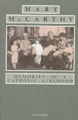 Memories of a Catholic Girlhood (Paperback)