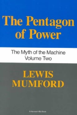 The Pentagon of Power: The Myth of Machine (Paperback)