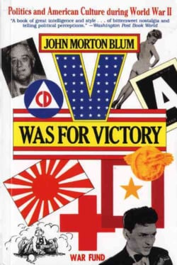 V Was for Victory: Politics and American Culture During World War II (Paperback)