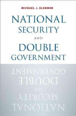 National Security and Double Government (Hardcover)