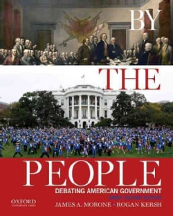 By the People: Debating American Government (Paperback)