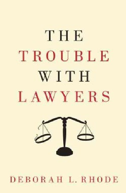 The Trouble With Lawyers (Hardcover)