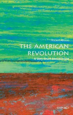 The American Revolution: A Very Short Introduction (Paperback)