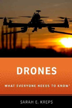 Drones: What Everyone Needs to Know (Paperback)