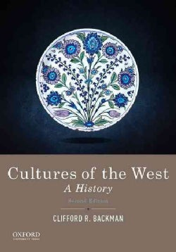 Cultures of the West: A History (Paperback)