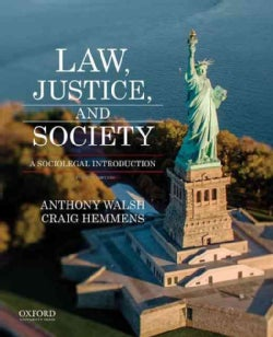 Law, Justice, and Society: A Sociolegal Introduction (Paperback)