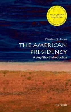 The American Presidency: A Very Short Introduction (Paperback)