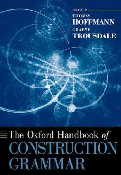 The Oxford Handbook of Construction Grammar (Paperback)
