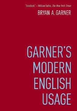 Garner's Modern English Usage (Hardcover)