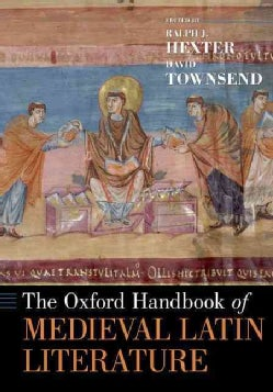 The Oxford Handbook of Medieval Latin Literature (Paperback)