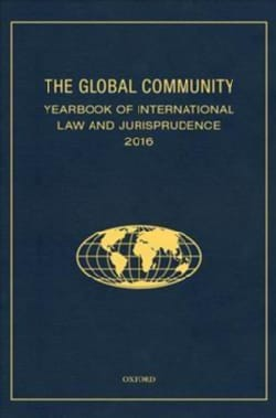 The Global Community Yearbook of International Law and Jurisprudence 2016 (Hardcover)