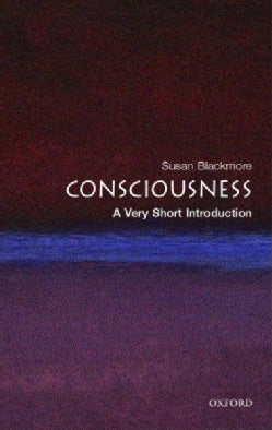 Consciousness: A Very Short Introduction (Paperback)