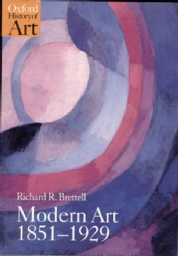 Modern Art 1851-1929: Capitalism and Representation (Paperback)