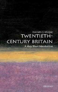 Twentieth-Century Britain: A Very Short Introduction (Paperback)