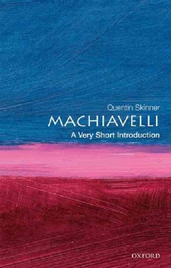 Machiavelli: A Very Short Introduction (Paperback)