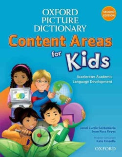 Oxford Picture Dictionary Content Areas for Kids: Accelerates Academic Language Development (Paperback)
