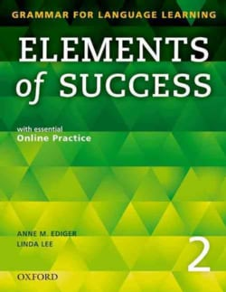 Elements of Success 2: Grammar for Language Learning