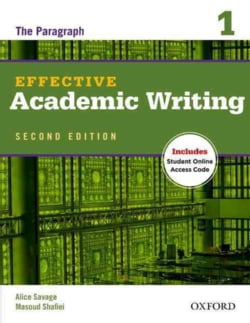 Effective Academic Writing: The Paragraph, Level 1