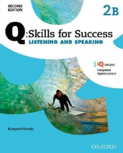 Q - Skills for Success Listening and Speaking: Level 2 Student Book B (Paperback)