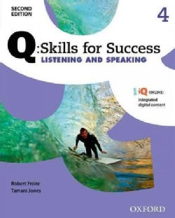 Q - Skills for Success Listening and Speaking, Level 4 (Paperback)