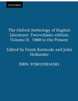 Oxford Anthology of English Literature: 1800 To the Present (Paperback)