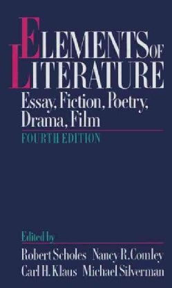 Elements of Literature: Essay, Fiction, Poetry, Drama, Film (Paperback)