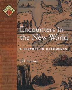 Encounters in the New World: A History in Documents (Hardcover)
