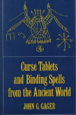 Curse Tablets and Binding Spells from the Ancient World (Paperback)