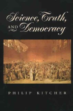 Science, Truth, and Democracy (Paperback)