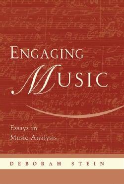 Engaging Music: Essays in Music Analysis (Hardcover)