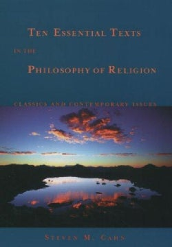 Ten Essential Texts in the Philosophy of Religion: Classics and Contemporary Commentary (Paperback)