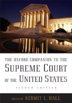 The Oxford Companion to the Supreme Court of the United States (Hardcover)