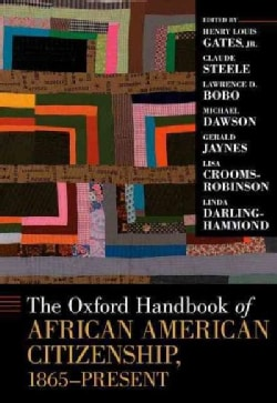 The Oxford Handbook of African American Citizenship, 1865-Present (Hardcover)