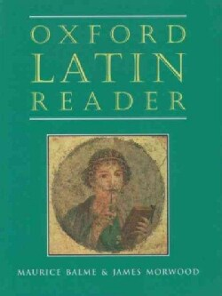 Oxford Latin Reader (Paperback)