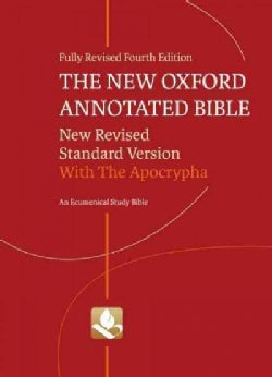 The New Oxford Annotated Bible: New Revised Standard Version With the Apocrypha, An Ecumenical Study Bible (Hardcover)