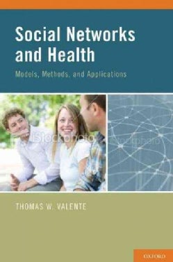 Social Networks and Health: Models, Methods, and Applications (Hardcover)