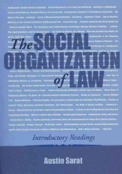 The Social Organization of Law: Introductory Readings (Paperback)